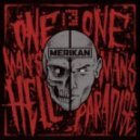 Merikan - One Man's Hell Is Another Man's Paradise (Original mix)