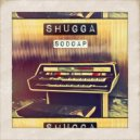 Sodoap - Shugga (Original Mix)
