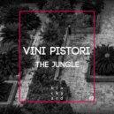 Vini Pistori - The Jungle