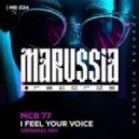 MCB 77 - I Feel Your Voice (Original Mix)