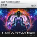 Waio Vs Bryan Kearney - Futura (Original Mix)