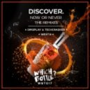 DiscoVer. -  Now Or Never (Dim2Play & Techcrasher Remix)
