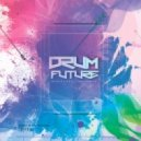 Dimta - DRUM FUTURE #3 (Compiled and Mixed by Dimta)