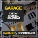 Lykov & Murrell - Heartbeat (Dub Mix)