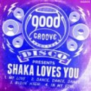 Shaka Loves You - Ridin' High (Original Mix)