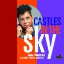 Ian Friday feat. Angela Johnson - Castles In The Sky  (Remix Instr)