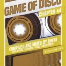Dimta - Game of Disco #44 (Compiled and Mixed by Dimta)