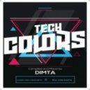 Dimta - Tech Colors #19 (Compiled and Mixed by Dimta)
