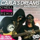 Carla's Dreams - Antiexemplu (O'Neill Official Remix)