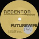 Futurewife & Rob Hanlon - Redentor (Rob Hanlon Remix)