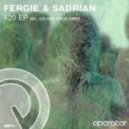 Fergie & Sadrian - Good Vibes (Original Mix)