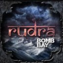 Bomb Bay - Rudra (Original Mix)