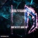 Gal Valsik - Bounce It Around (Original Mix)