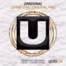 Zandonai - Gimme Love (Original Mix)
