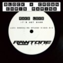 Block & Crown, Chris Marina - Make Love ( It's Not Over) (Luca Debonaire Spaced Disco Mix)