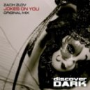 Zach Zlov - Jokes on You (Original Mix)