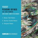 Yousef feat. Erica Thompson - Pleasure Defined (Kurtiss Kromm Remix)