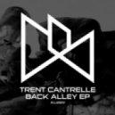 Trent Cantrelle  -  Pneumatic  (Original mix)