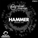 Rafael Manga - Hammer (Original Mix)