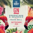 GN & G$Montana & NeuroziZ & Frank Bell - Getdown 350 (feat. Frank Bell) (Original)