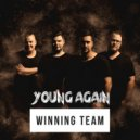 Winning Team & Sam&Mike - Young Again (Original Mix)