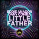Dany Cohiba & Eddie Amador - Little Father (Funk Mix)