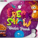 Under Break - Feak Show (Original Mix)