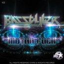 Basstyler - Motha Fuck (Original Mix)