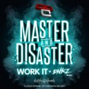 Master & Disaster & Dnkz - Work It (Dnkz Remix)