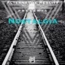 Alternative Reality - Nostalgia (Original Medley Mix)