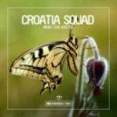 Croatia Squad - Make You Hustle (Original Mix)
