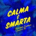 Turntable Dubbers feat. Dynamite MC - Calma & Smarta  (Dope Ammo Remix)