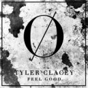 Tyler Clacey - Feel Good (Original Mix)