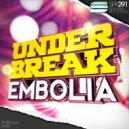 Under Break - Embolia (Original Mix)