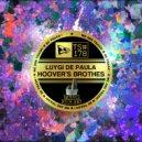 Hoover\'s & Luygi de Paula & Bruno Torres - AFTER (Bruno Torres Remix)