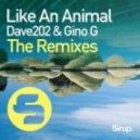 Dave202 & Gino G - Like an Animal (Goldcash Remix)