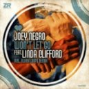Joey Negro feat. Linda Clifford - Won't Let Go (Joey Negro Club Mix)