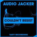 Audio Jacker - Couldn't Resist (Discotron Remix)