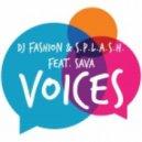 Dj Fashion & S.p.l.a.s.h. feat. Sava - Voices (club mix)