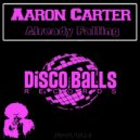 Aaron Carter - Already Falling (Original mix)
