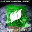 Re:locate vs. Robert Nickson & Afternova - Leaving Earth (Extended Club Mix)