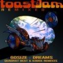 Gosize - Dreams (Kodek Remix)