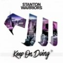 Stanton Warriors - Keep on Doing  (Original Mix)