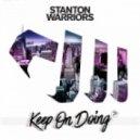 Stanton Warriors - Keep on Doing  (Original Mix)