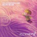 Ruslan Radridges & Cari - Follow The Sun (Extended Mix)
