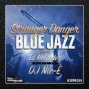 Stranger Danger - Low Down Blues (Original Mix)