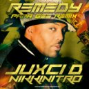 Juxci D & NIKKINITRO - Remedy (Papa Gee Jungle Remix)