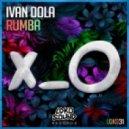 Ivan Dola - Rumba  (Original mix)