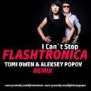 Flashtronica - I Can't Stop (Tomi Owen, Aleksey Popov remix)