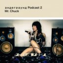 Mr. Chuck - andegraund Podcast 2 ()